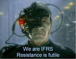 We are IFRS, resistance is futile