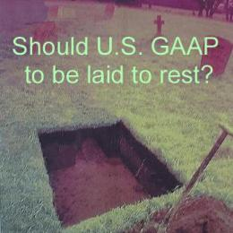 I say no, U.S. GAAP shoul not be laid to rest.